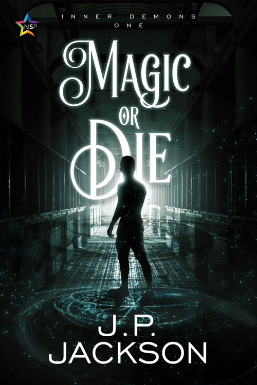 Book Cover: Magic or Die by J.P. Jackson