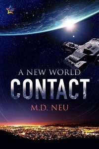 Cover for Contact by MD Neu with a spacehip over San Jose California USA