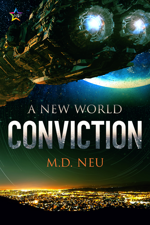 Cover for Conviction by MD Neu with a spacehip over a planet.