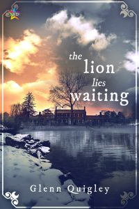 Cover to The Lion Lies Waiting. A country house under a dramatic cloudy winter sunset with snow and water in front.
