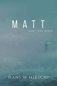 Cover for Matt in a haze of fog with a lighthouse in the distance