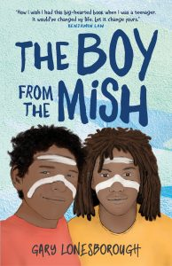 Book Cover: Boy from the Mish by Gary Lonesborough