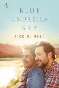 Book Cover: Blue Umbrella Sky by Rick R. Reed