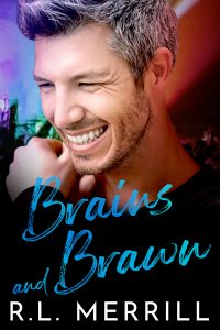 Cover for Brains and Braun by R.L. Merrill. Cover is a man smiling