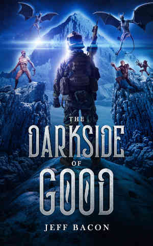 Book Cover: The Darkside of Good by Jeff Bacon